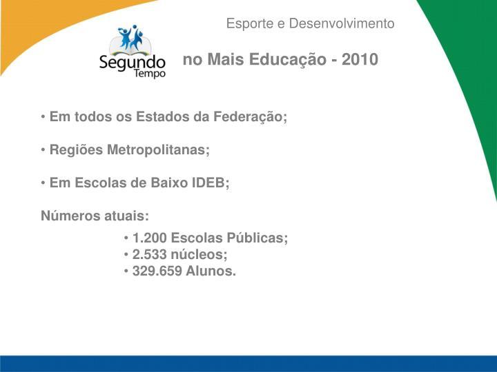 no Mais Educação - 2010