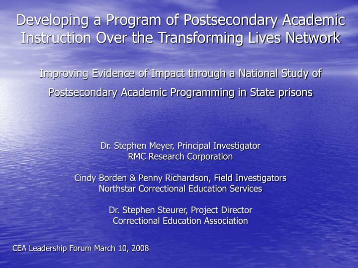 Developing a Program of Postsecondary Academic Instruction Over the Transforming Lives Network