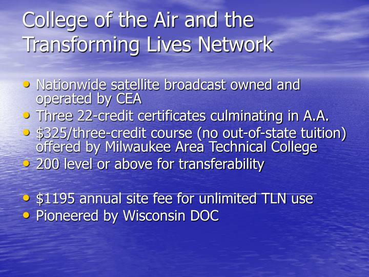 College of the Air and the Transforming Lives Network