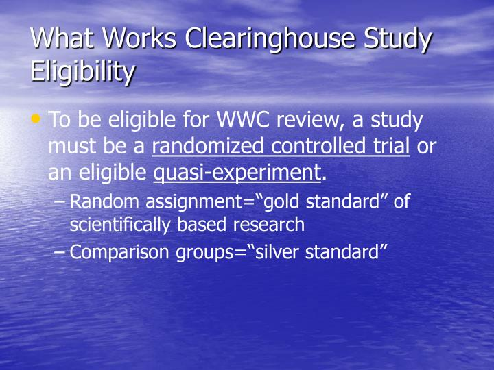 What Works Clearinghouse Study Eligibility