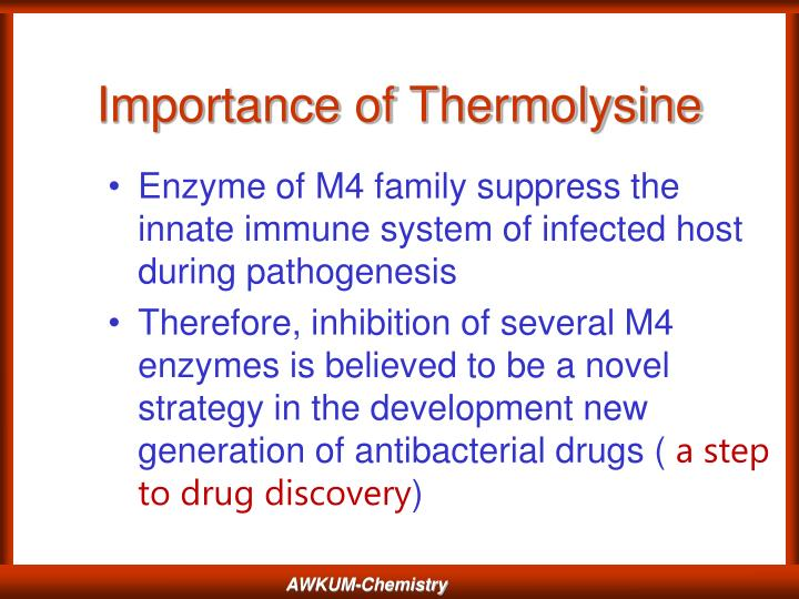 Importance of thermolysine