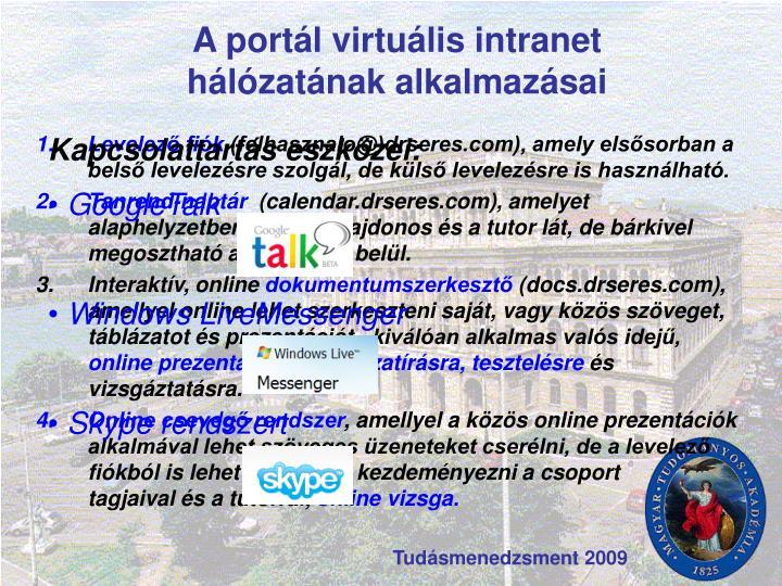 A portál virtuális intranet hálózatának alkalmazásai