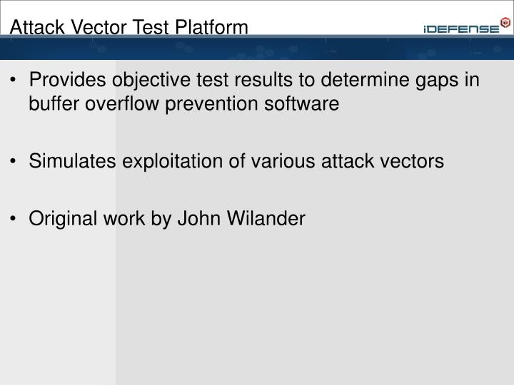 Attack Vector Test Platform