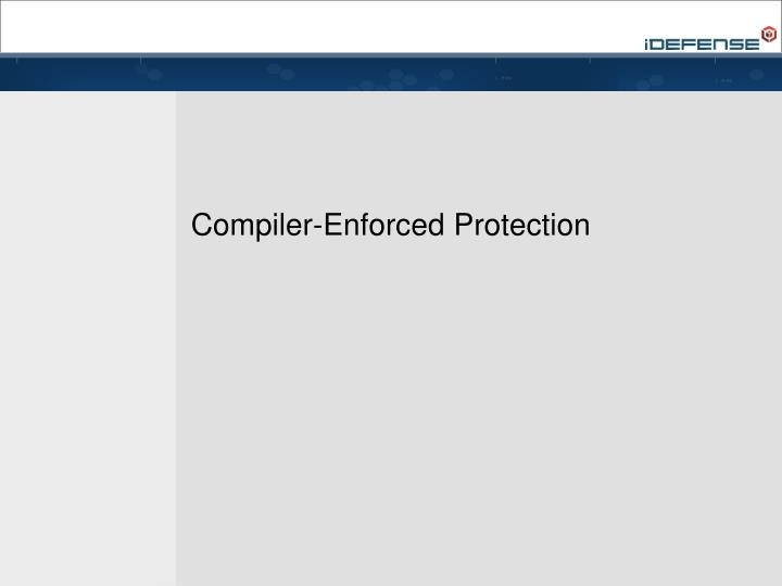 Compiler enforced protection