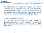 dynamic factor model l identificazione ii