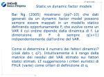 static vs dynamic factor models3