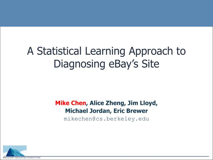 A Statistical Learning Approach to Diagnosing eBay's Site