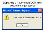 displaying a really short dom xml document in javascript