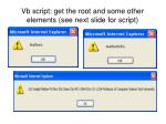vb script get the root and some other elements see next slide for script