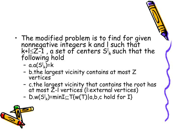 The modified problem is to find for given nonnegative integers k and l such that k+l