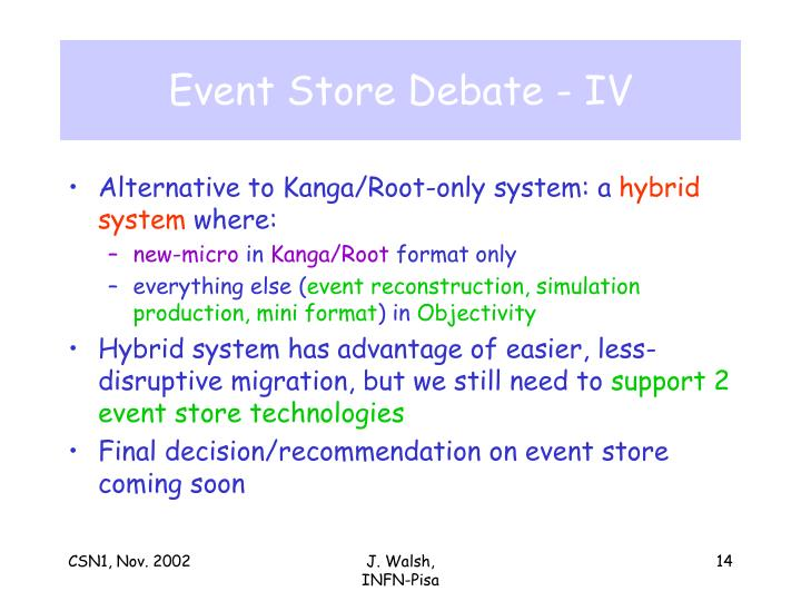Event Store Debate - IV