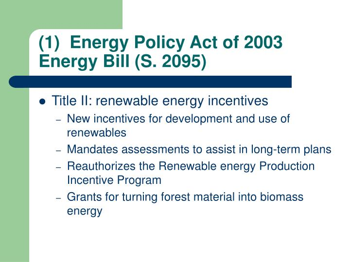 (1)  Energy Policy Act of 2003