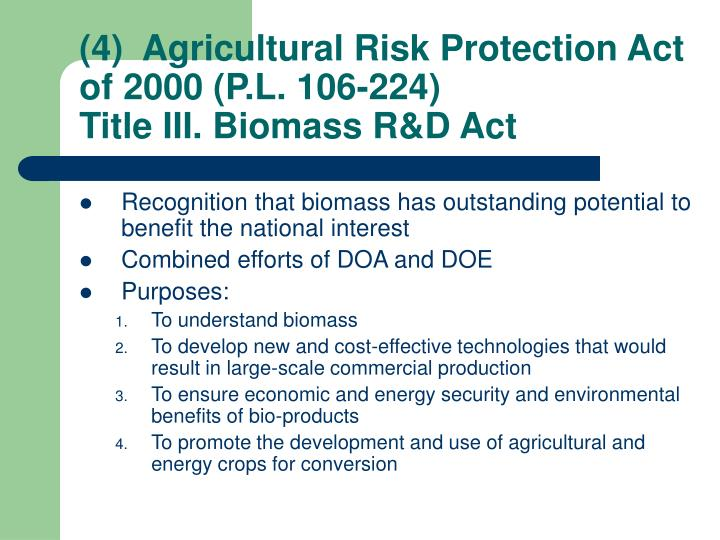(4)  Agricultural Risk Protection Act of 2000 (P.L. 106-224)