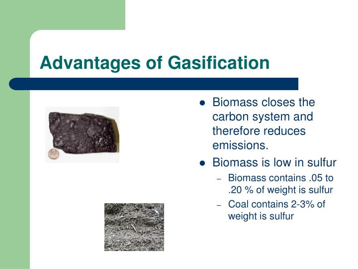 Advantages of Gasification
