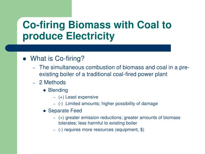 Co-firing Biomass with Coal to produce Electricity