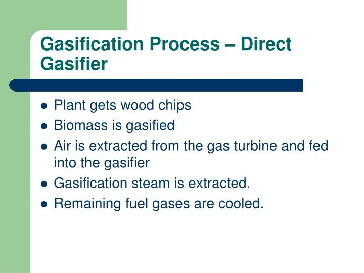 Gasification Process – Direct Gasifier