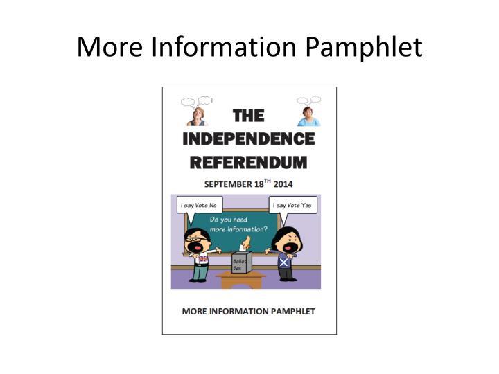 More Information Pamphlet