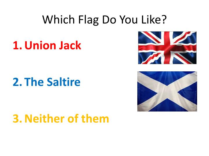 Which Flag Do You Like?