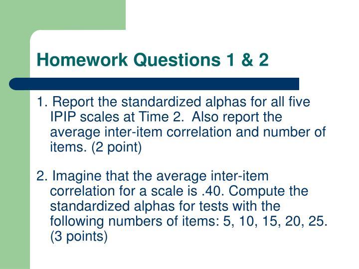 Homework Questions 1 & 2