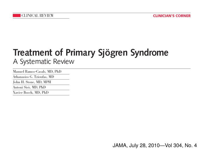 JAMA, July 28, 2010—Vol 304, No. 4