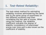 1 test retest reliability