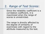 2 range of test scores
