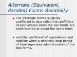 alternate equivalent parallel forms reliability