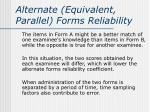 alternate equivalent parallel forms reliability2