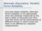 alternate equivalent parallel forms reliability3