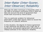 inter rater inter scorer inter observer reliability