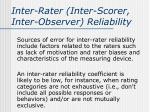 inter rater inter scorer inter observer reliability1
