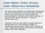 inter rater inter scorer inter observer reliability2