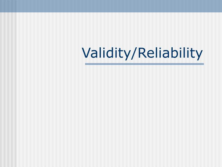 validity reliability n.