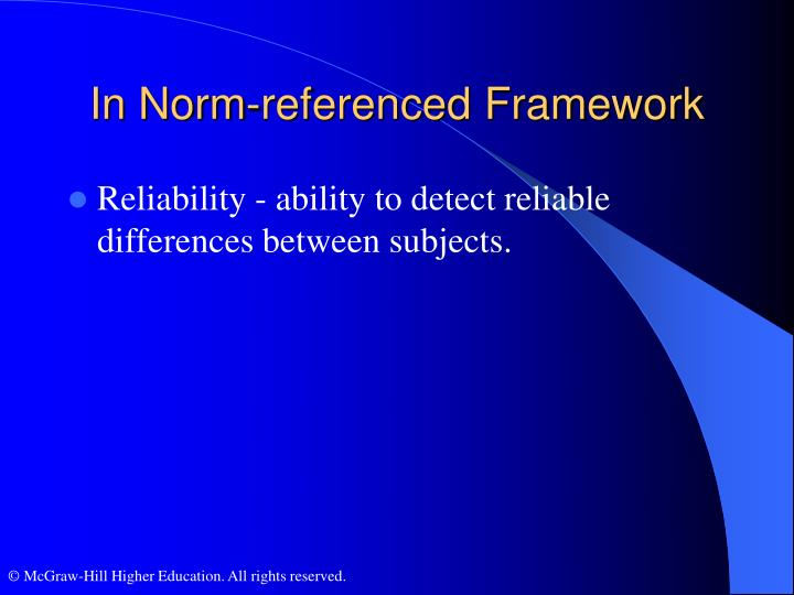 In Norm-referenced Framework
