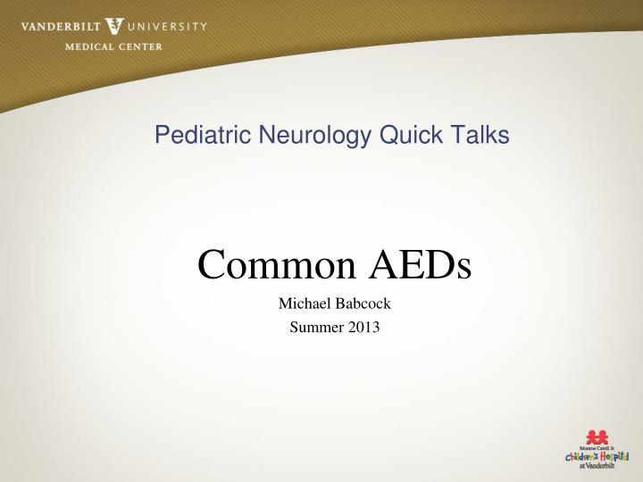 Common aeds michael babcock summer 2013