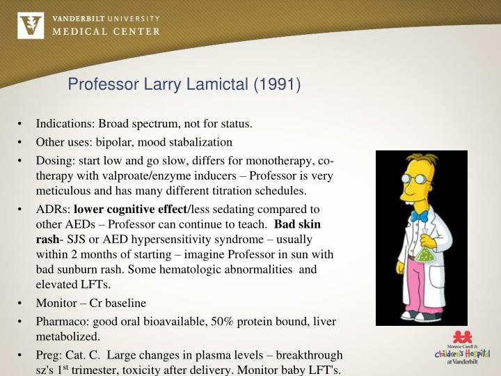 Professor Larry Lamictal (1991)