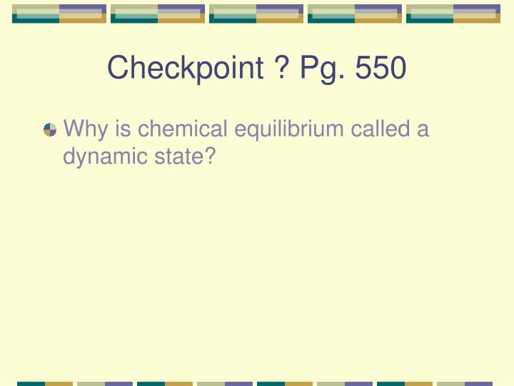 Checkpoint ? Pg. 550