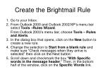 create the brightmail rule