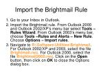 import the brightmail rule