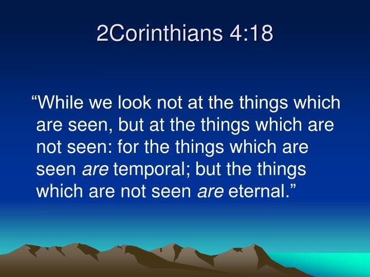 2Corinthians 4:18