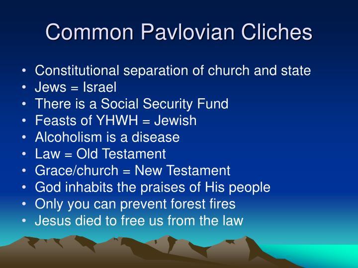 Common Pavlovian Cliches
