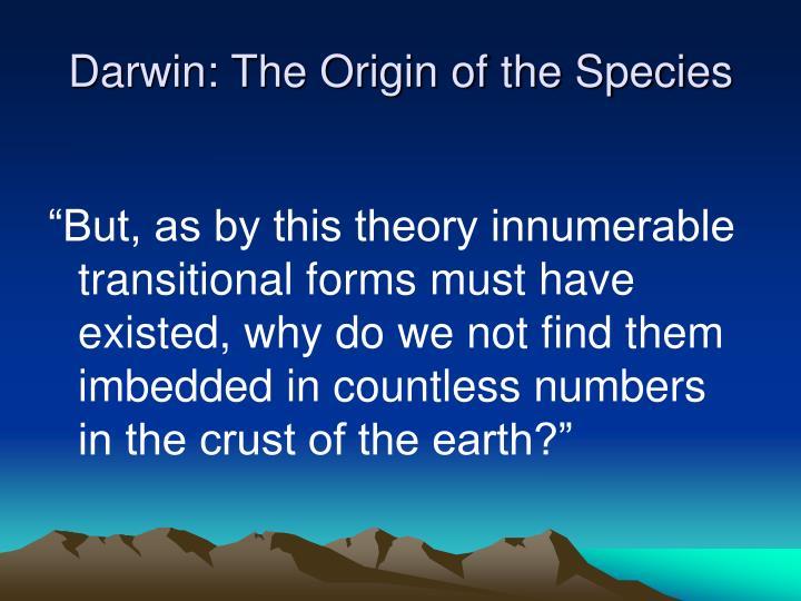 Darwin: The Origin of the Species