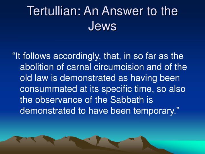 Tertullian: An Answer to the Jews