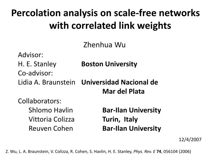 Percolation analysis on scale-free networks with correlated link weights