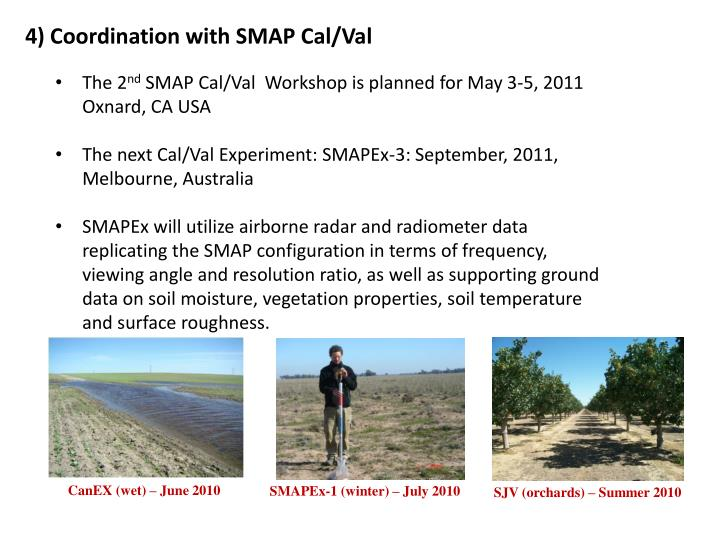 4) Coordination with SMAP Cal/Val