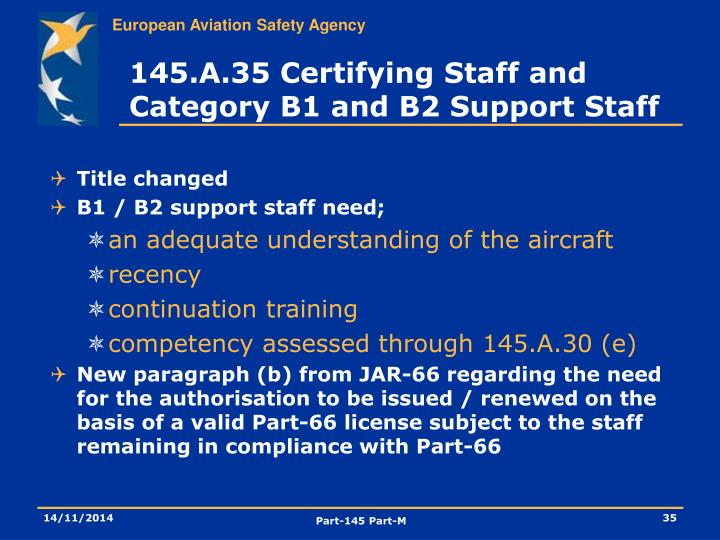 145.A.35 Certifying Staff and Category B1 and B2 Support Staff