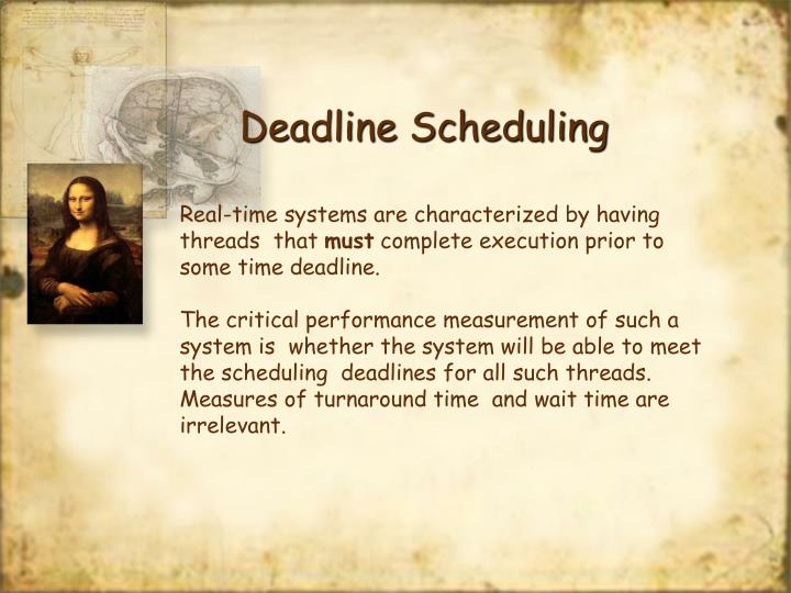 Real-time systems are characterized by having