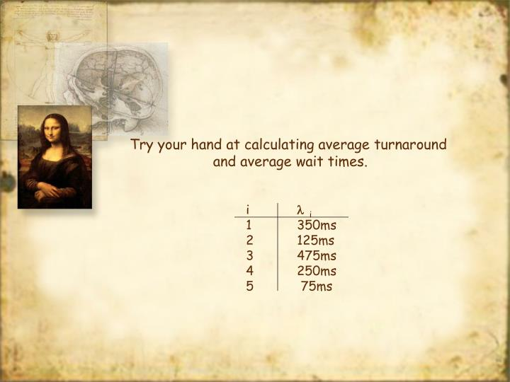 Try your hand at calculating average turnaround