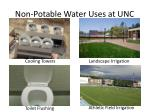 non potable water uses at unc