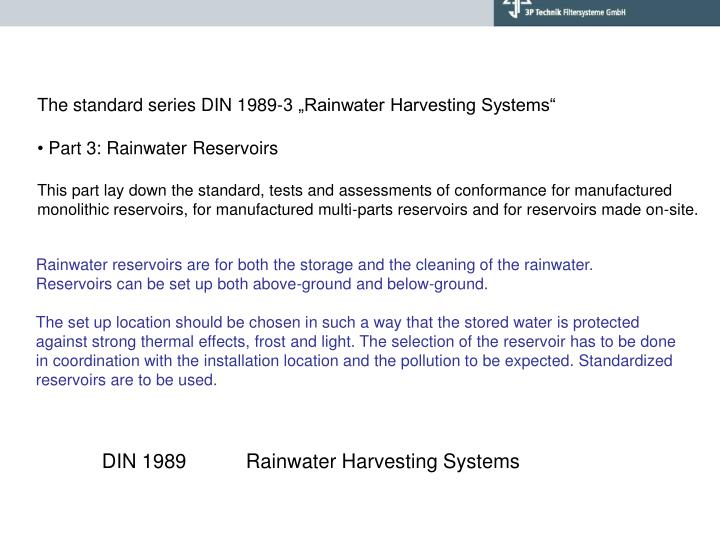 "The standard series DIN 1989-3 ""Rainwater Harvesting Systems"""
